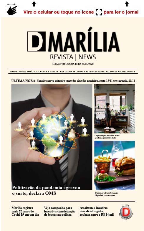 D MARÍLIA REVISTA   NEWS – EDIÇÃO 24-06-2020 – QUARTA-FEIRA