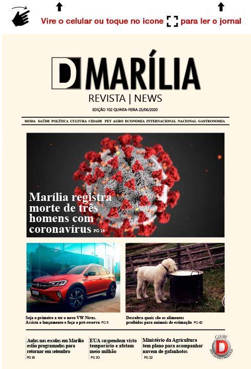 D MARÍLIA REVISTA   NEWS – EDIÇÃO 25-06-2020 – QUINTA-FEIRA