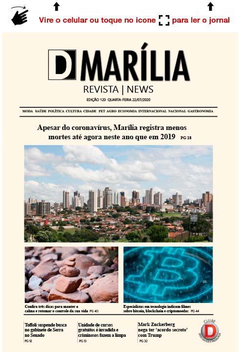 D MARÍLIA REVISTA|NEWS – EDIÇÃO – 22/07/2020 – QUARTA-FEIRA