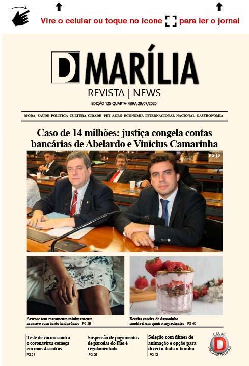 D MARÍLIA REVISTA|NEWS – EDIÇÃO – 29/07/2020 – QUARTA-FEIRA