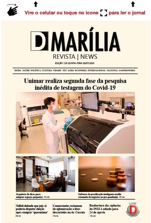 D MARÍLIA REVISTA NEWS – EDIÇÃO – 30/07/2020 – QUINTA-FEIRA