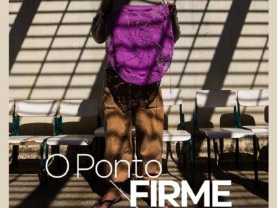 """Documentário """"O Ponto Firme"""" tem pré-estreia no SPFW N50 em novembro"""
