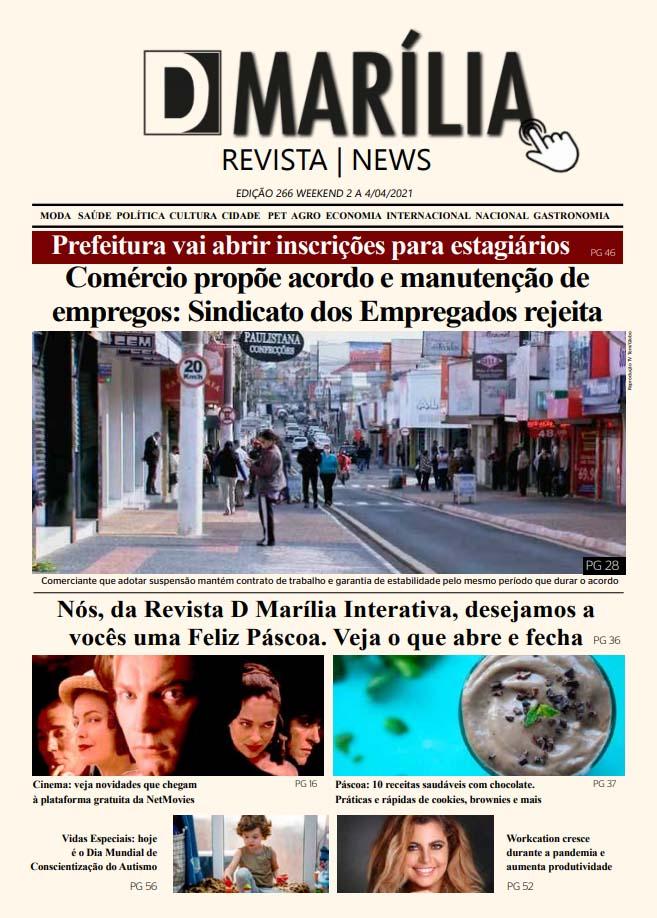 D MARÍLIA REVISTA|NEWS – EDIÇÃO – 2 a 4/4/2021 – WEEKEND
