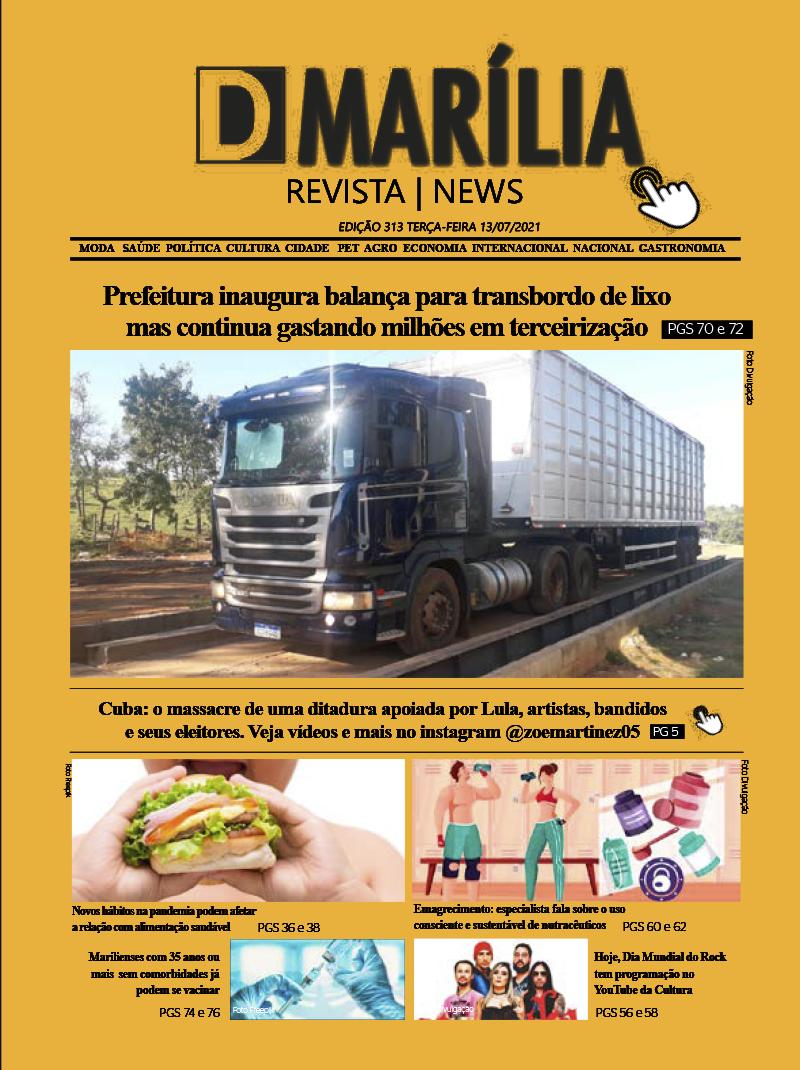 D MARÍLIA REVISTA|NEWS – EDIÇÃO 13-07-2021 – TERÇA-FEIRA