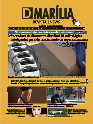 D MARÍLIA REVISTA NEWS – EDIÇÃO – 15-07-2021