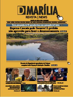 D MARÍLIA REVISTA NEWS – EDIÇÃO – 16-07-2021 – SEXTA-FEIRA