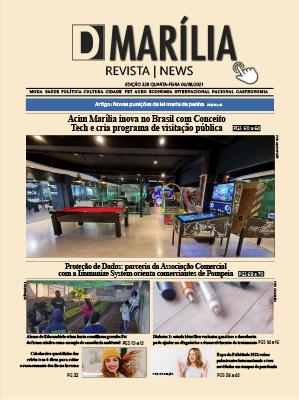 D MARÍLIA REVISTA NEWS – EDIÇÃO – 04-08-2021 – QUARTA-FEIRA